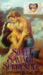 Sweet Savage Surrender - Kathryn Hockett