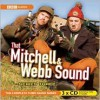 That Mitchell and Webb Sound: Series Three: The Complete Radio Series - Created by David Mitchell,  Created by Robert Webb