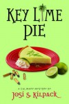 Key Lime Pie (Culinary Mysteries) - Josi S. Kilpack
