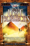The Lost Prophecies - Michael Malaghan