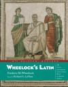 Wheelock's Latin (Wheelock's Latin) - 'Frederic M. Wheelock',  'Richard A. LaFleur'