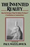Invented Reality - Watzlawick Paul