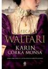 Karin, córka Monsa - Mika Waltari