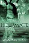 Helpmate - Sean Michael