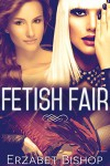 Fetish Fair - Erzabet Bishop