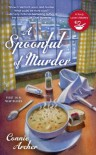 A Spoonful of Murder (A Soup Lover's Mystery) - Connie Archer