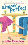 Almost Perfect - Julie Ortolon