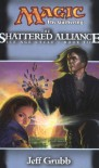 The Shattered Alliance - Jeff Grubb