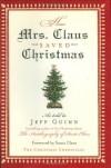 How Mrs. Claus Saved Christmas - Jeff Guinn, Mark Hoffer