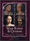 Mad Kings & Queens - Alison Rattle, Allison Vale