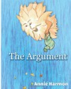 The Argument - Annie Harmon