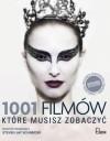 1001 filmów, które musisz zobaczyć - Steven Jay Schneider