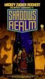 Shadow's Realm - Mickey Zucker Reichert, Mickey Z. Reichart