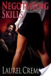 Negotiating Skills (An Erotic Romance) - Laurel Cremant