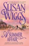 A Summer Affair (Calhoun Chronicles #5) - Susan Wiggs