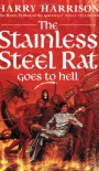 The Stainless Steel Rat Goes to Hell - Harry Harrison