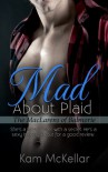 Mad About Plaid (A Balmorie Novella, Book 1) - Kam McKellar