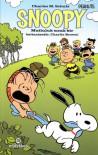 Snoopy: Mutluluk sıcak bir battaniyedir, Charlie Brown! - Charles M. Schulz, Stephan Pastis, Craig Schulz, Bob Scott