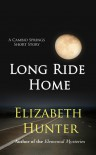 Long Ride Home: A Cambio Springs Short Story (Cambio Springs #0.5) - Elizabeth   Hunter