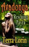 Avadonya: Rescuing Pavra (Avadonya, #1) - Terra Lorin,  P.S. Love