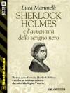 Sherlock Holmes e l'avventura dello scrigno nero: 19 (Sherlockiana) - Luca Martinelli