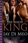 The Blood King - Jay Di Meo