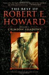 The Best of Robert E. Howard: Crimson Shadows (Volume 1) - Ruth Keegan, Jim Keegan, Robert E. Howard