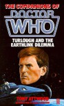 Doctor Who: Turlough and the EarthLink Dilemma - Tony  Attwood, Mark Strickson