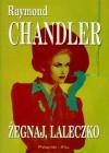 Żegnaj,laleczko - Raymond Chandler
