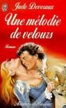 Une Mélodie De Velours - Jude Deveraux