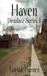 Haven (Desolace, #2) - Lucian Barnes