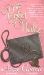 The Perfect Waltz - Anne Gracie