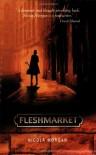 Fleshmarket (Signature) - Nicola Morgan