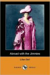 Abroad with the Jimmies (Dodo Press) - Lilian Bell