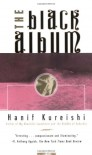 The Black Album - Hanif Kureishi