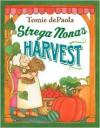 Strega Nona's Harvest - Tomie dePaola