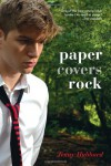 Paper Covers Rock - Jenny Hubbard