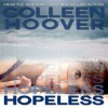Hopeless (Hopeless, #1) - Colleen Hoover,  Angela Goethals