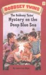 The Bobbsey Twins' Mystery on the Deep Blue Sea (Bobbsey Twins, No. 11) - Laura Lee Hope