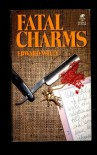 Fatal Charms - Edward Wiley