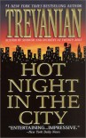 Hot Night in the City - Trevanian