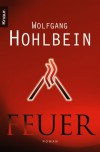 Feuer - Wolfgang Hohlbein