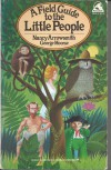 A Field Guide to the Little People - Nancy Arrowsmith, George Moorse