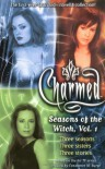Seasons of the Witch: v. 1 (Charmed) - Constance M. Burge