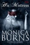 His Mistress - Monica Burns