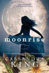Moonrise - Cassandra    King