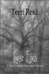 Loose Ends - Terri Reid