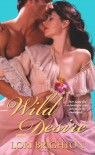 Wild Desire - Lori Brighton