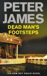 Dead Man's Footsteps (Ds Roy Grace 4) - Peter James