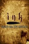 Ink - Damien Walters